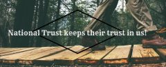 National Trust keep their trust in us!